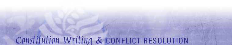 Constitution Writing & Conflict Resolution